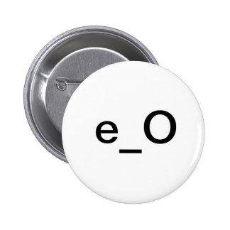 e_O Pinback Button