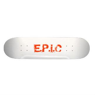 E.P.i.C Skateboard