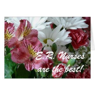 E.R. Nurses are the best!-Floral Bouquet Cards
