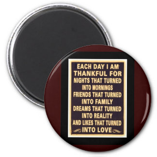 Each day I  am thankful Magnet