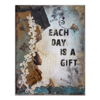 Each Day Is A Gift Mixed Media Poster