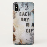 "Each Day Is A Gift Quote iPhone X Case<br><div class=""desc"">Each Day Is A Gift quote on iPod Touch Case. The original art is a mixed media canvas and is one of my favorites. The artwork was made by using a combination of any and all of the following: stamps, acrylic paints, inks, fabric, paper, findings and more. This image is...</div>"