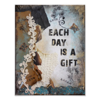 Each Day Is A Gift Quote Mixed Media Art | Poster