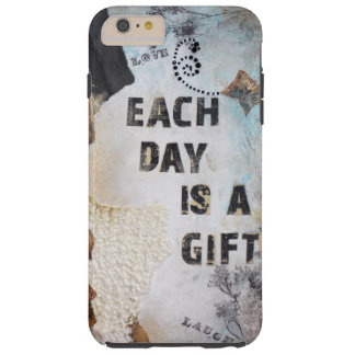 Each Day Is A Gift quote on iPhone case