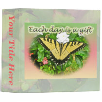 Each Day is a Gift Swallowtail Butterfly Binder