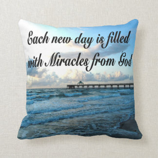 EACH DAY IS A MIRACLE FROM GOD PILLOW