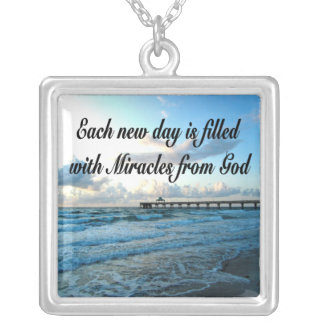 EACH DAY IS A MIRACLE FROM GOD SQUARE PENDANT NECKLACE