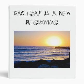 Each Day Is A New Beginning Binder