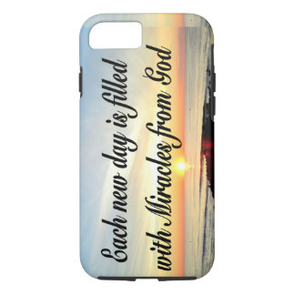 EACH DAY IS MIRACLES FROM GOD iPhone 7 CASE