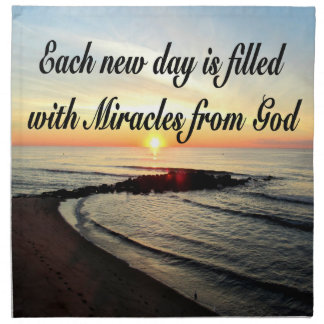 EACH DAY IS MIRACLES FROM GOD NAPKIN