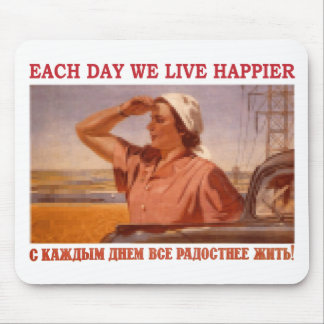 EACH DAY WE LIVE HAPPIER SSSR MOUSE PAD