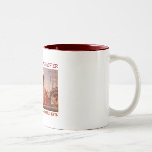 EACH DAY WE LIVE HAPPIER SSSR COFFEE MUGS