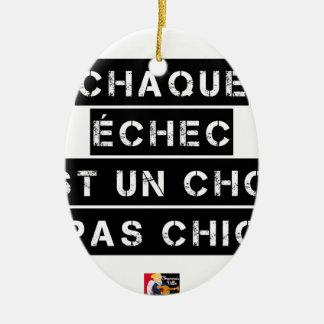 EACH FAILURE is a SHOCK not SMART Ceramic Ornament
