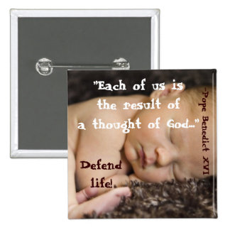 Each of Us Is the Result of A Thought Of God... B1 Pinback Button