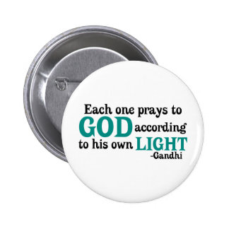 Each One Prays To God According To His Own Light Button