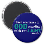 Each One Prays To God According To His Own Light Magnets