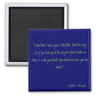 ''Each time I miss you, a star falls  from the ... 2 Inch Square Magnet