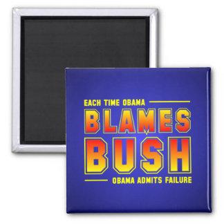 Each Time Obama Blames Bush 2 Inch Square Magnet