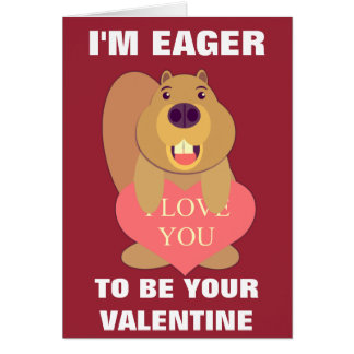 Eager Beaver Valentine Greeting Card