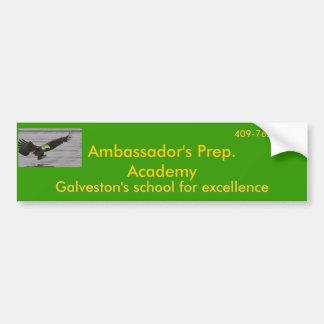 eagle, Ambassador's Prep. Academy, Galveston's ... Bumper Sticker