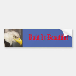 Eagle bald is beautiful bumper sticker
