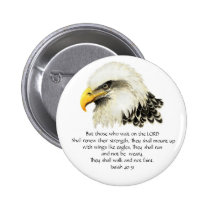 Eagle - Inspirational - Scripture - They that wait Pinback Button