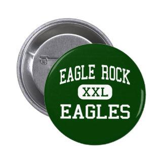 Eagle Rock - Eagles - High - Los Angeles Pinback Button
