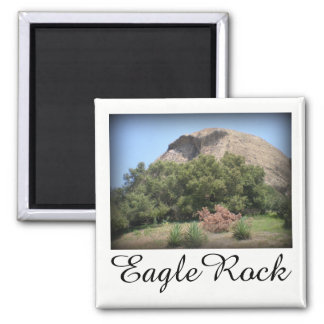 Eagle Rock Monument in Los Angeles, California Magnet