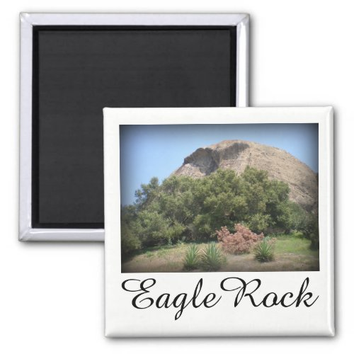 Eagle Rock Monument in Los Angeles, California 2-inch Square Magnet