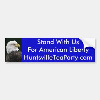 Eagle, Stand With Us For American LibertyHuntsv... Bumper Sticker