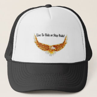 Eagle winged, Live To Ride or Step Aside! Trucker Hat