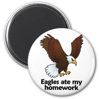 Eagles ate my homework 2 inch round magnet