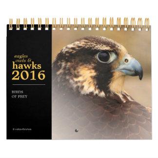 Eagles, búhos, y halcones 2016 calendario de pared