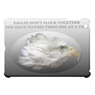 Eagles Don't Flock Together iPad Mini Cover