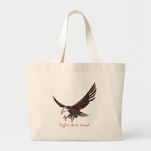 Eagles Don't Tweet Canvas Bags