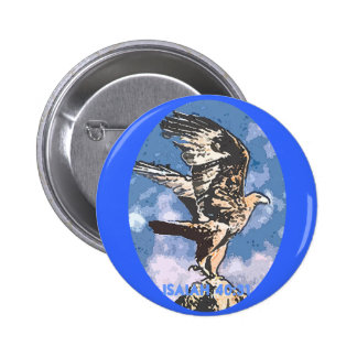 Eagles Wings - Isaiah 40:31 Pinback Button