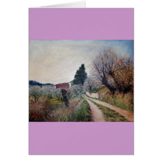 EARLIEST SPRING IN VERNALESE / Tuscany Landscape Greeting Card