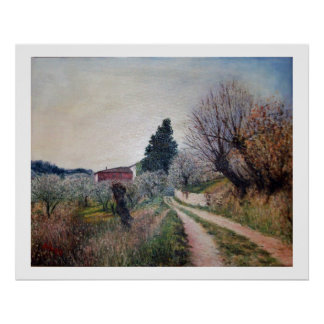 EARLIEST SPRING IN VERNALESE / Tuscany Landscape Poster