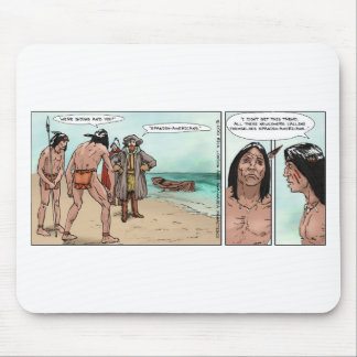 Early American Settlers Offbeat Cartoon Gifts Mouse Pad