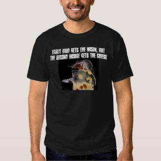 Early bird gets the... tee shirt