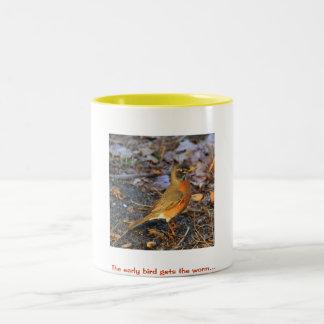 Early bird gets the worm Coffee Mug