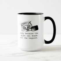 early bird gets the worm night owl gets tequila mug