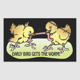 Early Bird Gets The Worm Rectangle Sticker