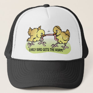 Early Bird Gets The Worm Trucker Hat