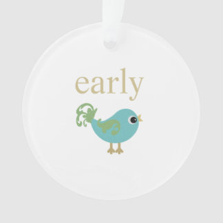 Early Bird Ornament
