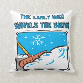 Early Bird Shovels The Snow Throw Pillows