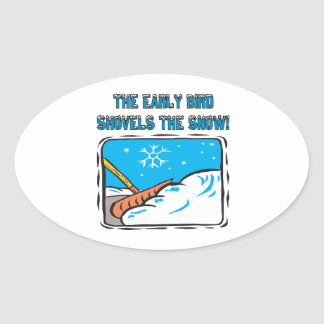 Early Bird Shovels The Snow Stickers