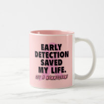 Early Detection Saves Lives Breast Cancer Design Two-Tone Coffee Mug