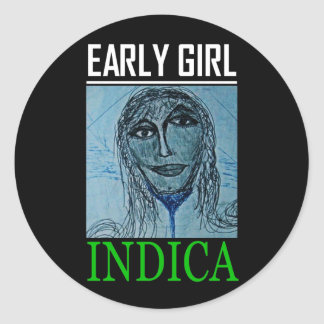 EARLY GIRL INDICA STICKER