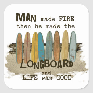 Early Man Surfing Humor with Longboards Square Sticker